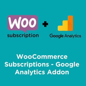 woocommerce subscriptions google analytics addon